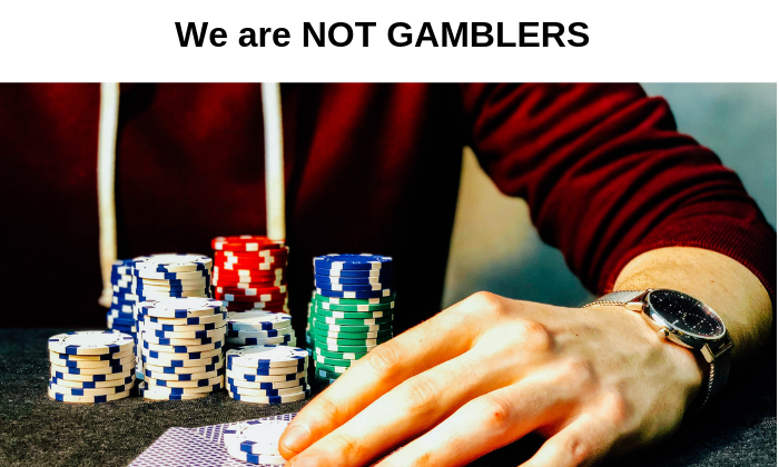 Are Traders Gamblers? What We Really Trade!